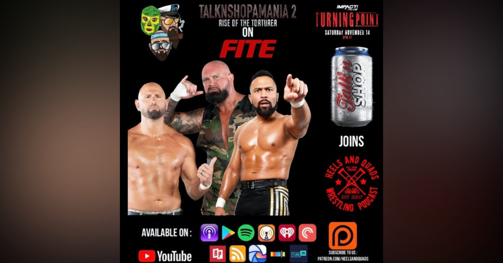 237. Guests: TalkNShop with Doc Gallows, Karl Anderson and Rocky Romero