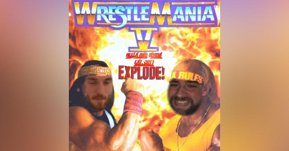 243. WrestleMania V (Mega Powers Explode WatchAlong)