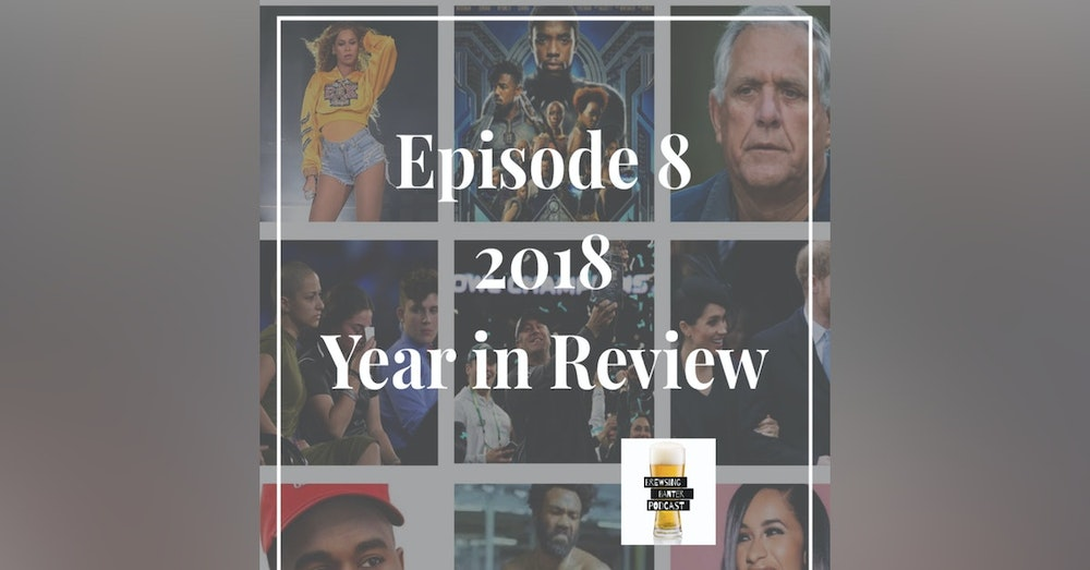 BBP 8 - 2018 Year in Review