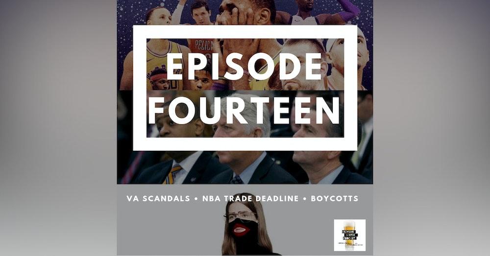 BBP 14 - Beer, VA Scandals, NBA Trade Deadline, Boycotts