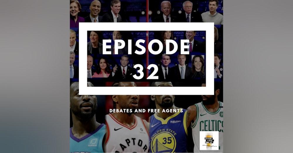 BBP 32 Beer, Debates & Free Agency
