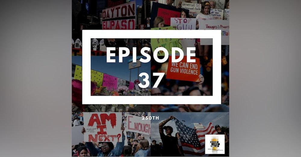 BBP 37 - Beer, 250th & Presidential Debates