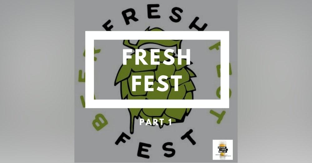 BBP - Fresh Fest 2019 - Part 1
