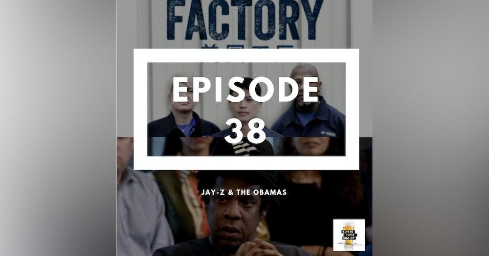 BBP 38 - Beer, Jay-Z & American Factory