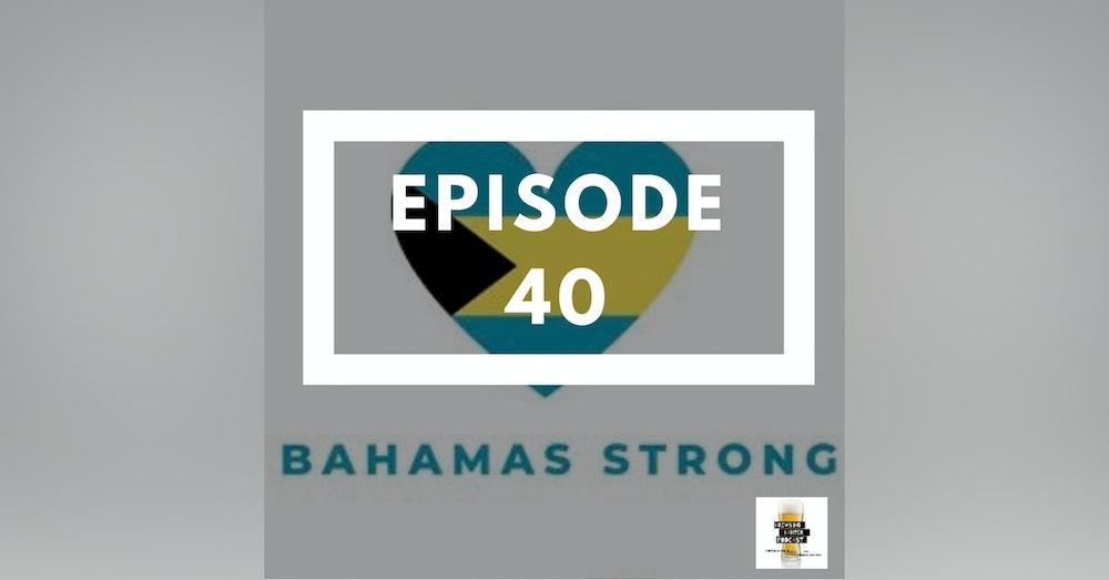 BBP 40 - Beer, Bahamas, Fall New Shows