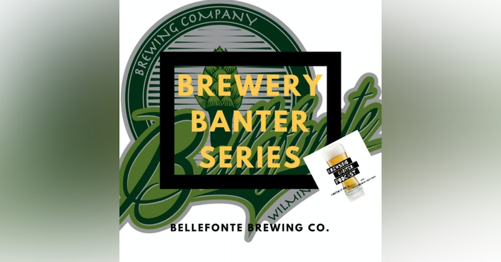 Brewery Banter Series - Bellefonte Brewing Company