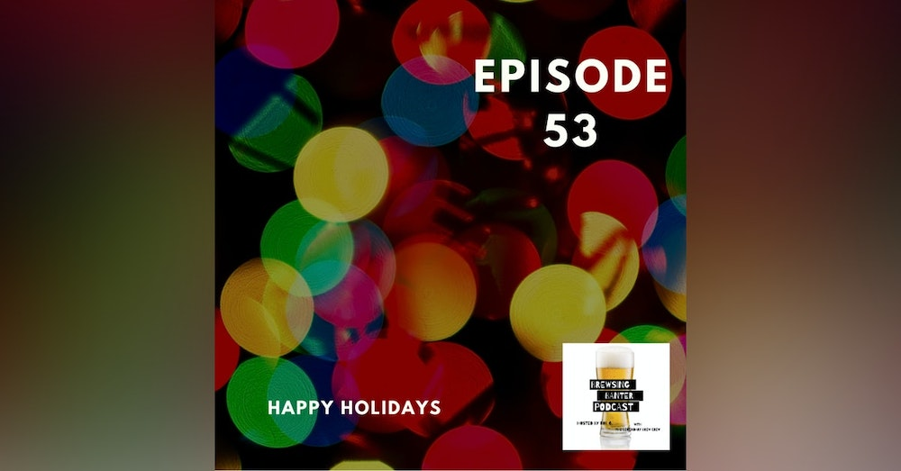 BBP 53 - 2nd Annual Holiday Banter