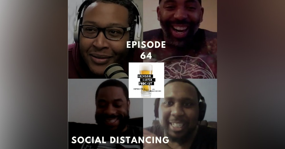 BBP 64 - Beer & Podcast Social Distancing
