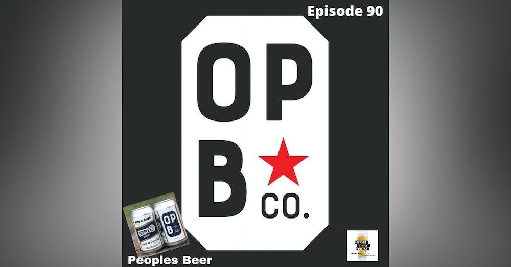 BBP 90 - Social Distancing Series - Fun at the BBP Vol. 22 (Peoples Beer)