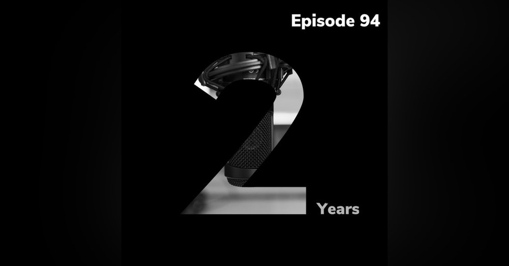 BBP 94 - 2 Years in the Game