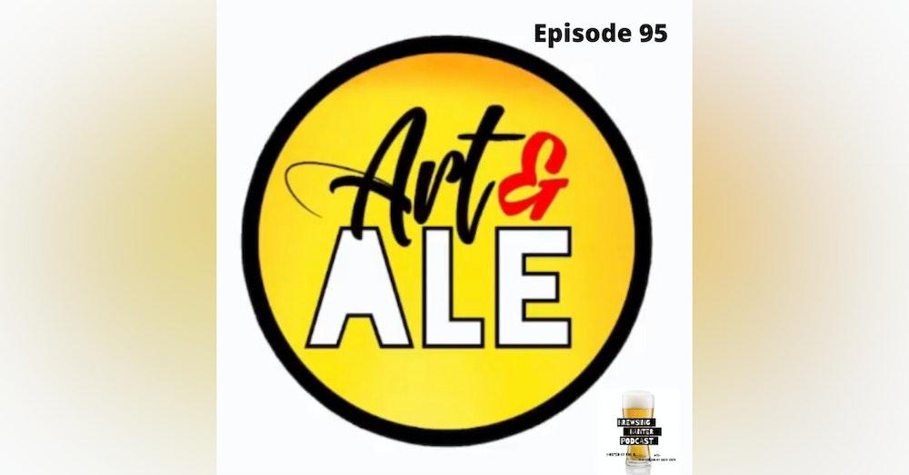 BBP 95 - Social Distancing Series - Fun at the BBP Vol. 26 (Art & Ale)