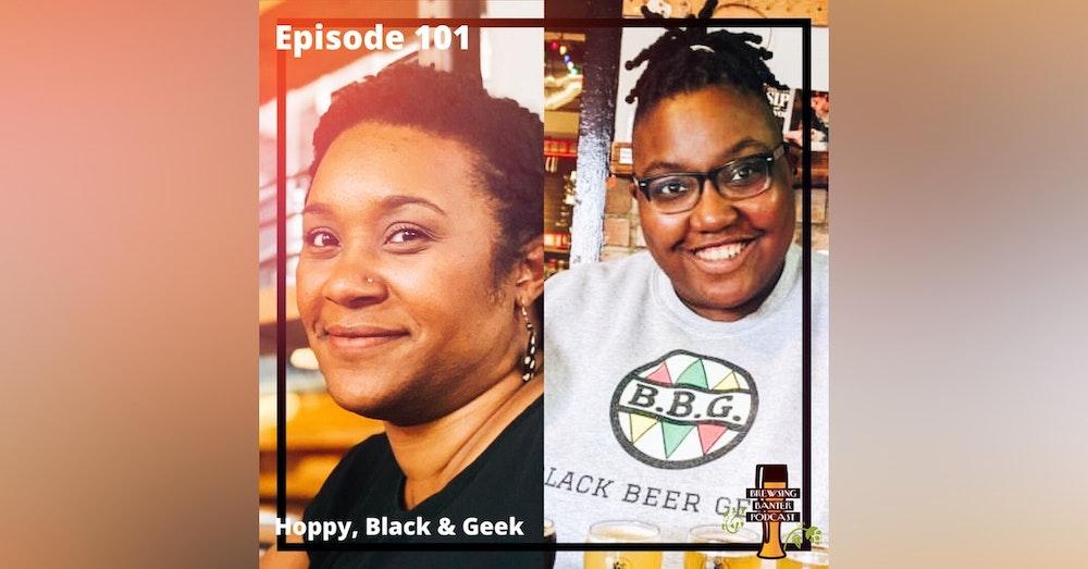 BBP 101 - Social Distancing Series - Fun at the BBP Vol. 30 (Hoppy, Black & Geek)
