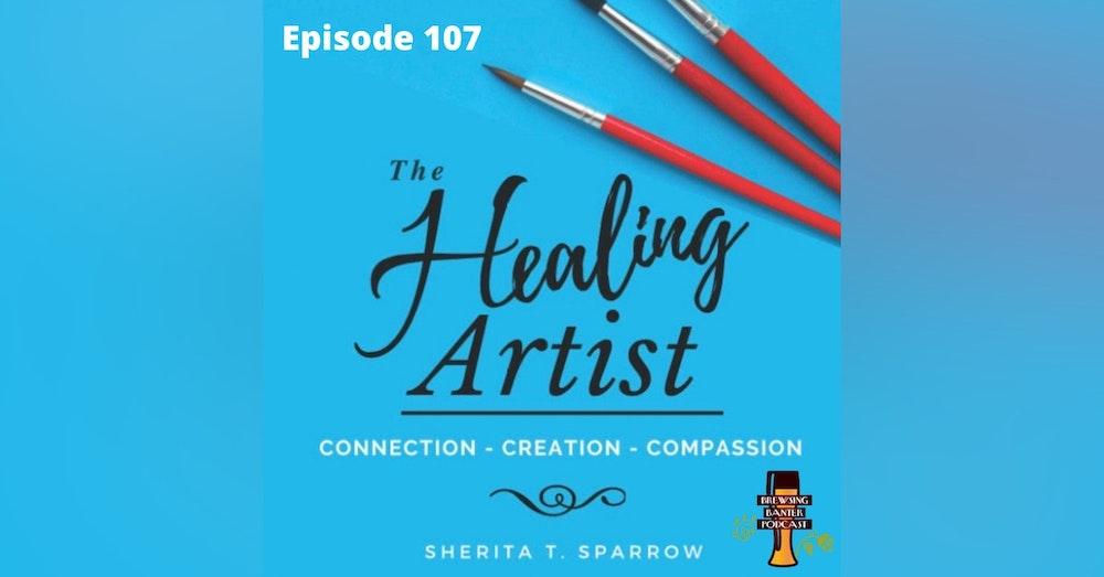 BBP 107 - Social Distancing Series - Fun at the BBP Vol. 35 (The Healing Artist)