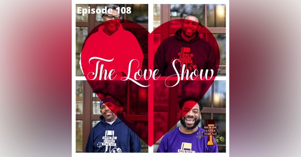 BBP 108 - The Love Show