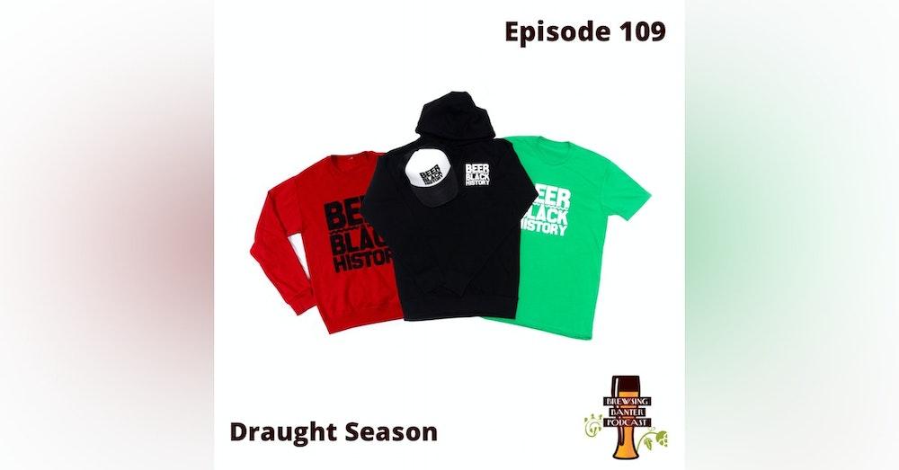 BBP 109 - Social Distancing Series - Fun at the BBP Vol. 36 (Draught Season)