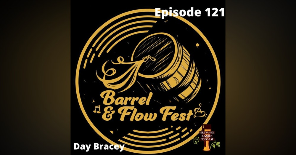 BBP 121 - Social Distancing Series - Barrel & Flow Fest