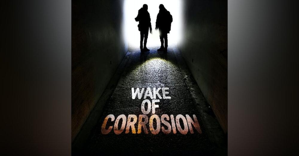 Weekly Rec - Wake of Corrosion