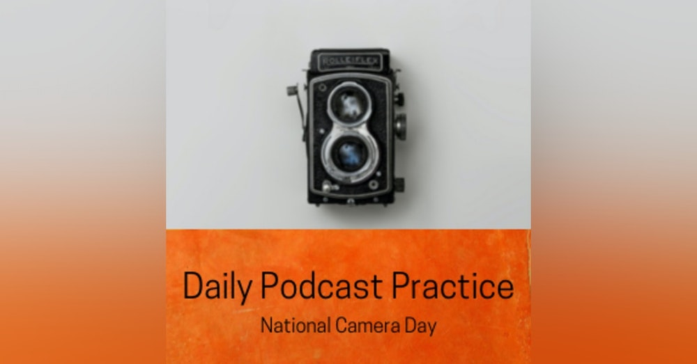 Today is National Camera Day