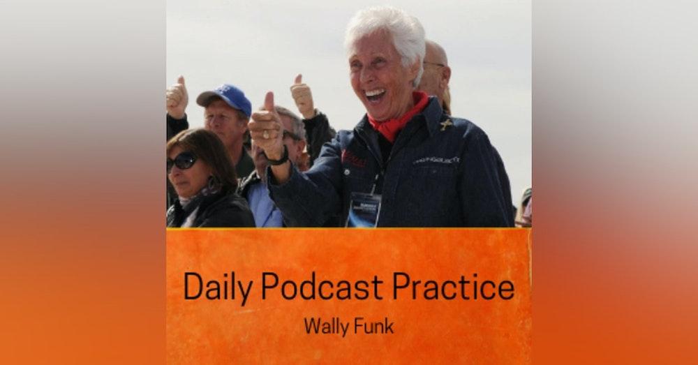 Wally Funk and Persistence