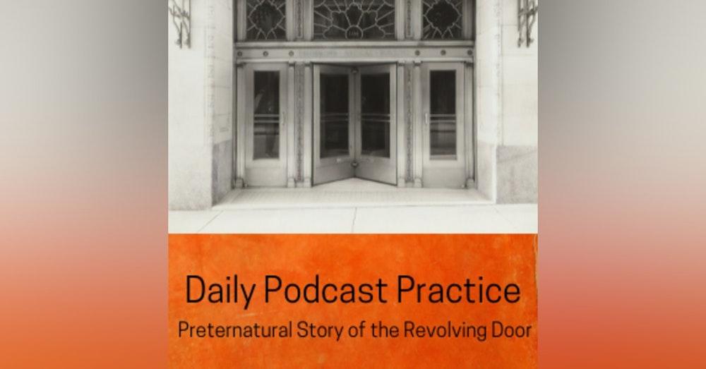 The Preternatural Story of the Revolving Door