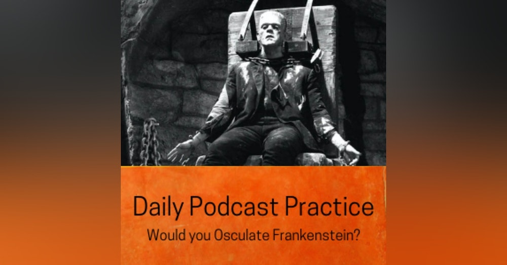 Would you Osculate With Frankenstein?