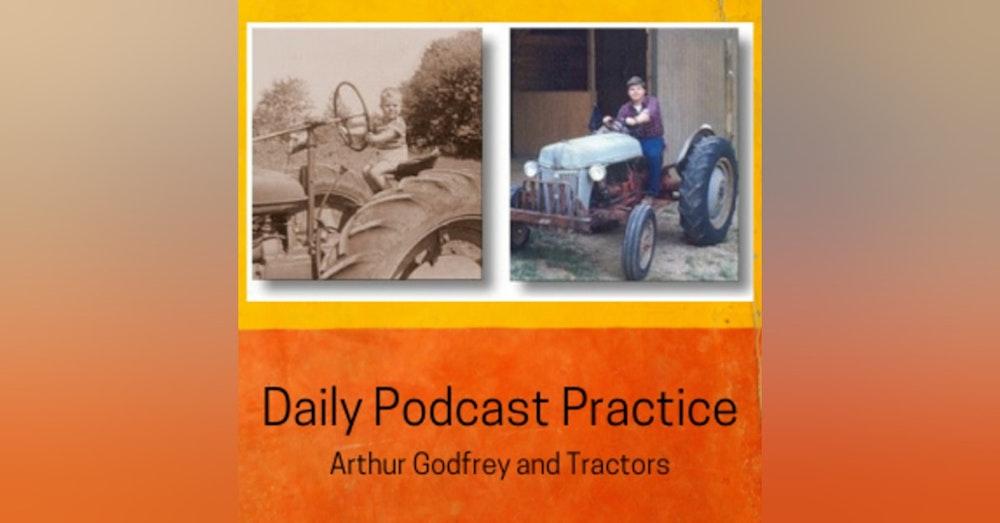 Arthur Godfrey and Tractors