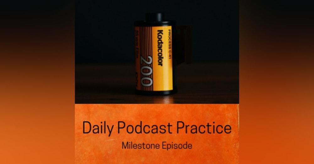 Milestone Episode