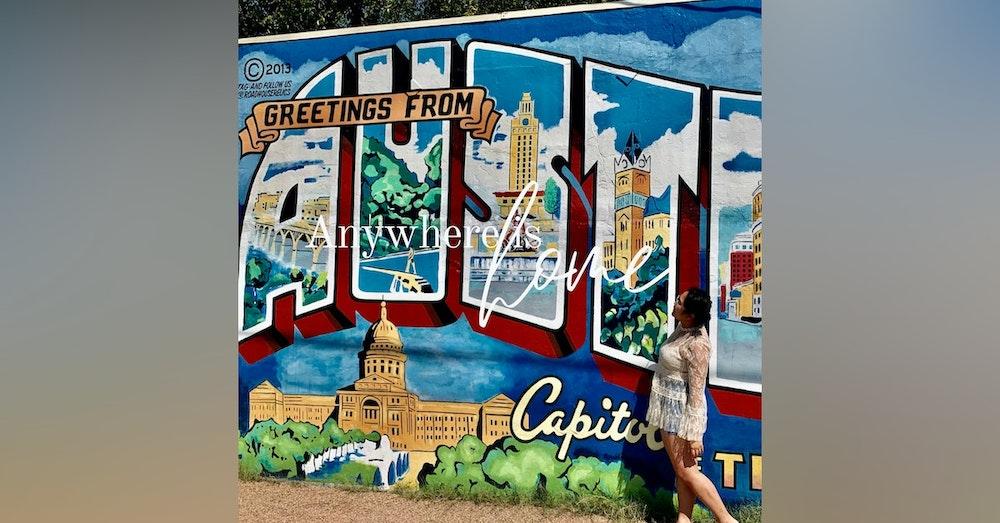 Home is Austin, TX