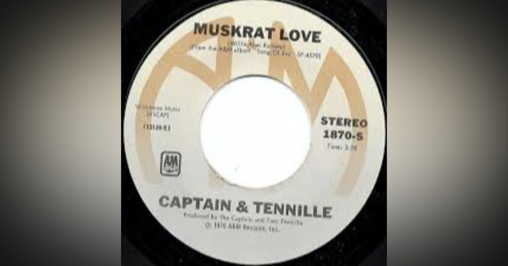 Woodside tells the crazy story behind the song Muskrat Love by Captain and Tennille