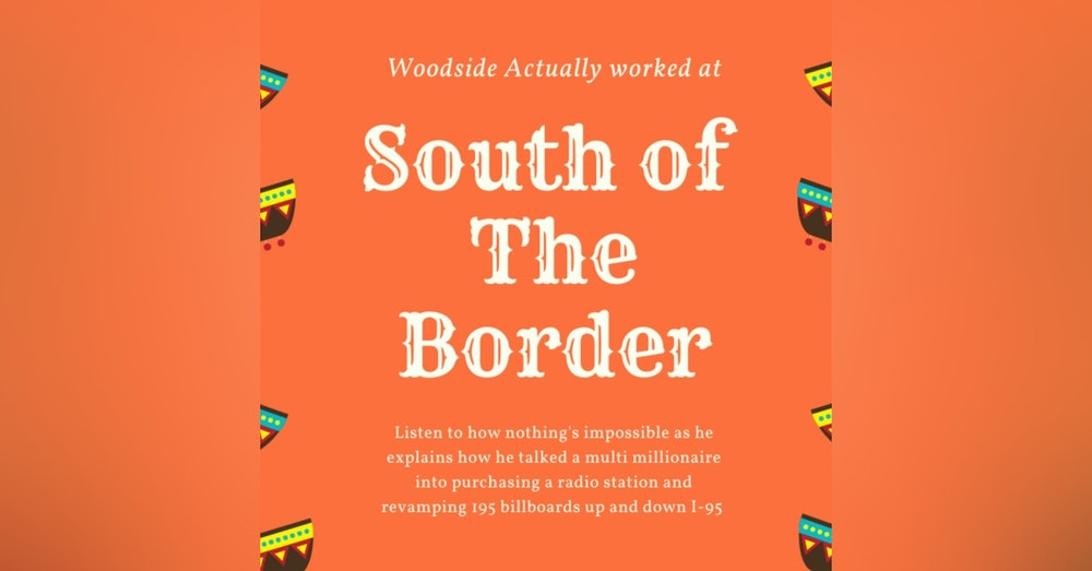 Woodside consulted at South of the Border?