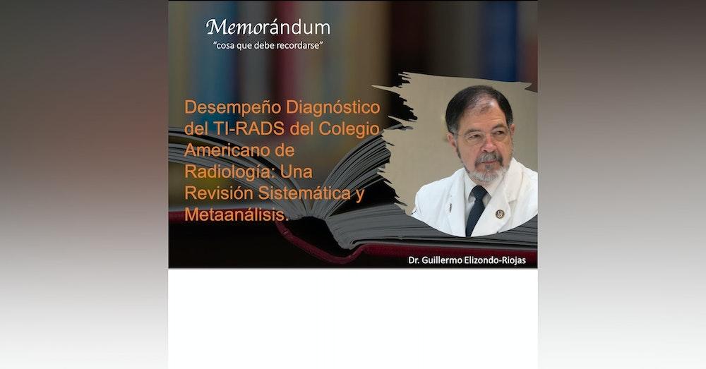 Desempeño Diagnóstico del TI-RADS del Colegio Americano de Radiología: Una Revisión Sistemática y Metaanálisis.