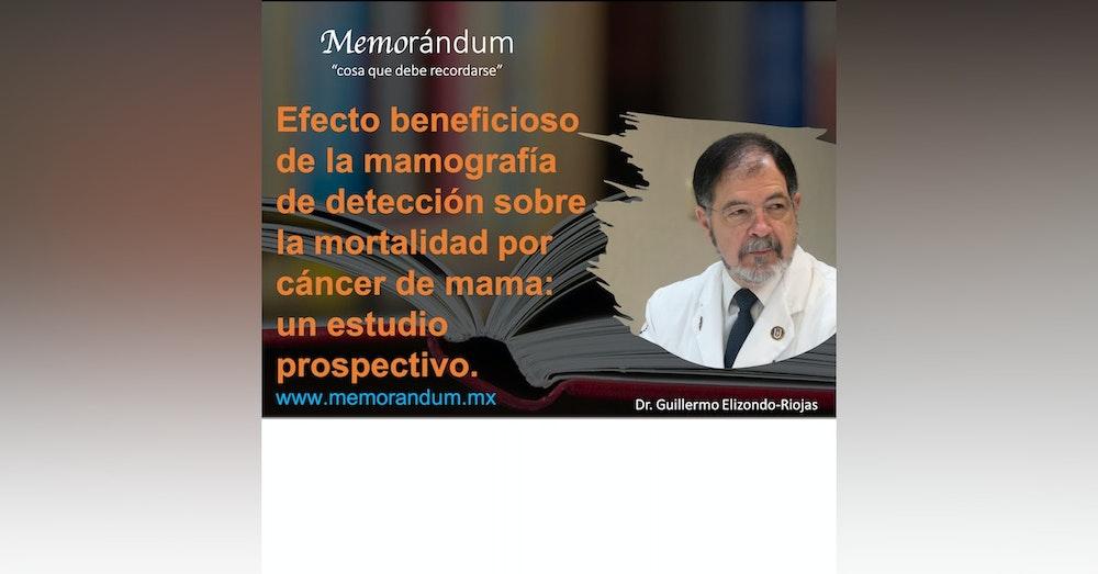 Efecto beneficioso de la mamografía de detección sobre la mortalidad por cáncer de mama: un estudio prospectivo.