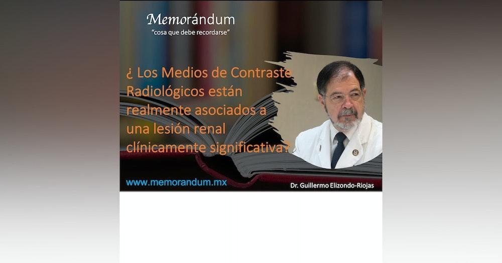 ¿Los Medios de Contraste Radiológicos están realmente asociados a una lesión renal clínicamente significativa?