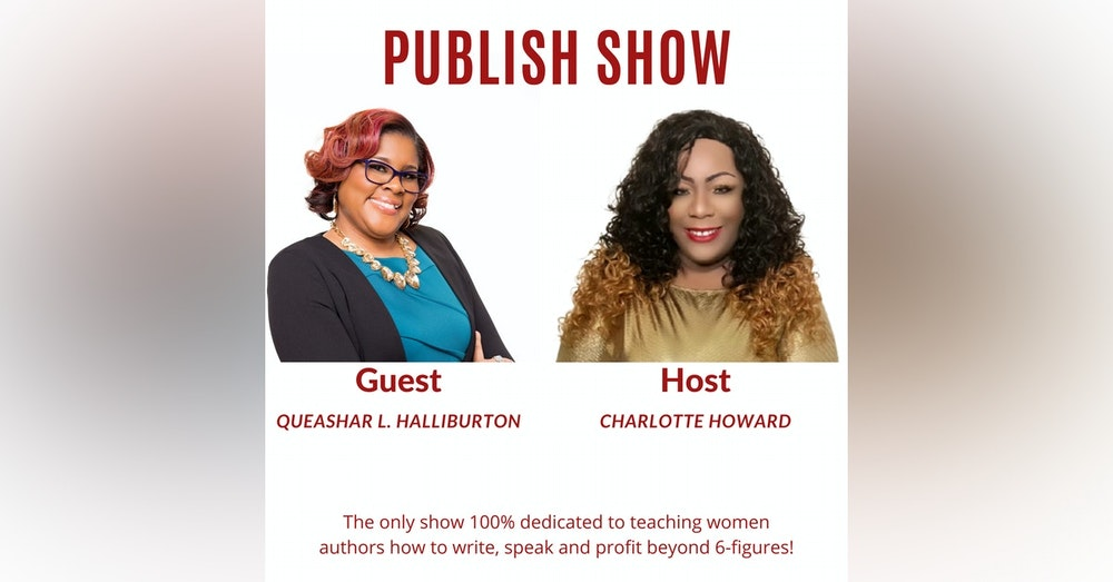 Skyrocket Your Publishing Success with Queshar L. Halliburton and Charlotte Howard