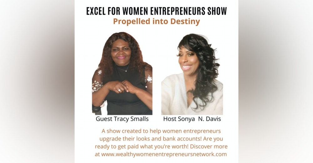Propelled into Destiny with Tracy Smalls