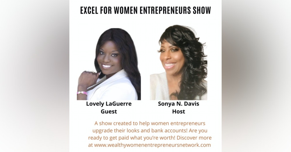 Keep Striving For Success with Lovely LaGuerre and Sonya N. Davis