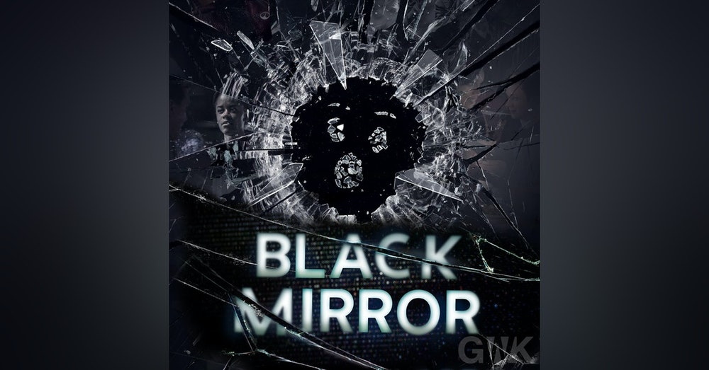 104 - The Geeks vs Black Mirror
