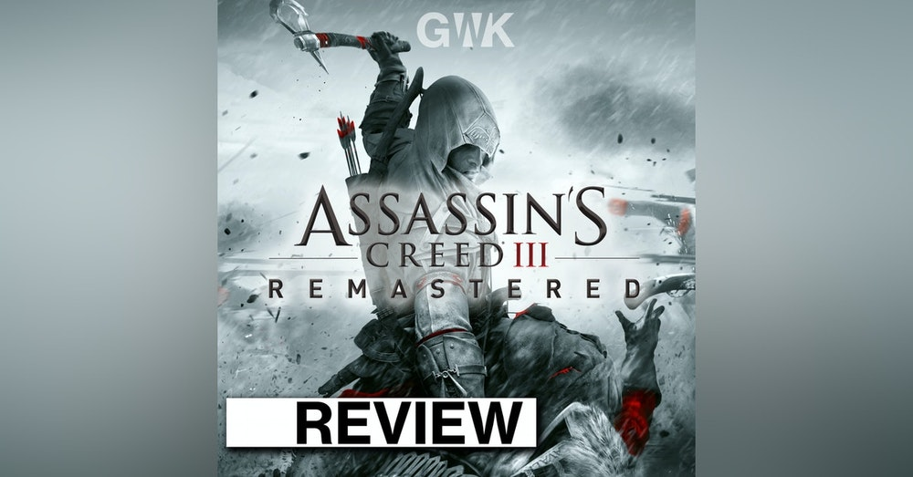 "REVIEW: Ubisoft's ""Assassin's Creed 3: Remastered"""