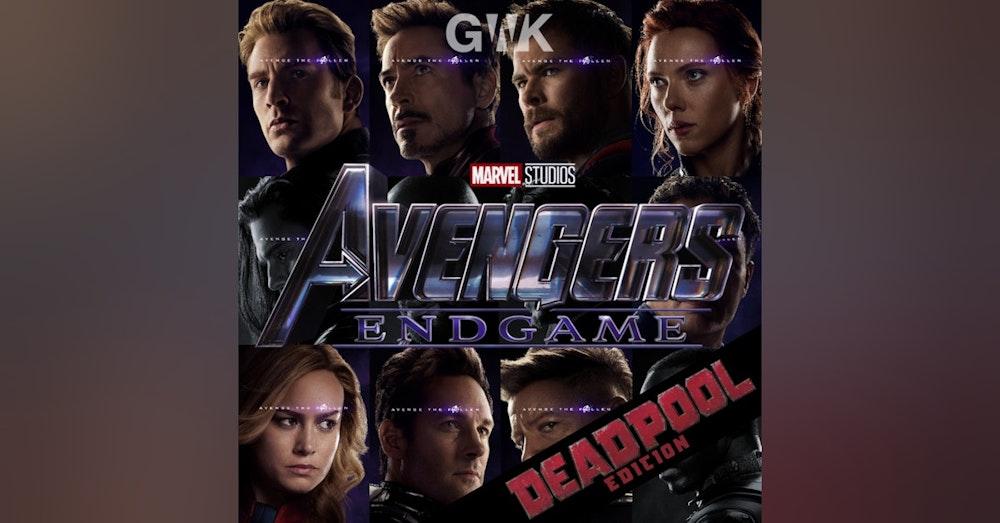 BONUS: Avengers Endgame - The Deadpool Edition