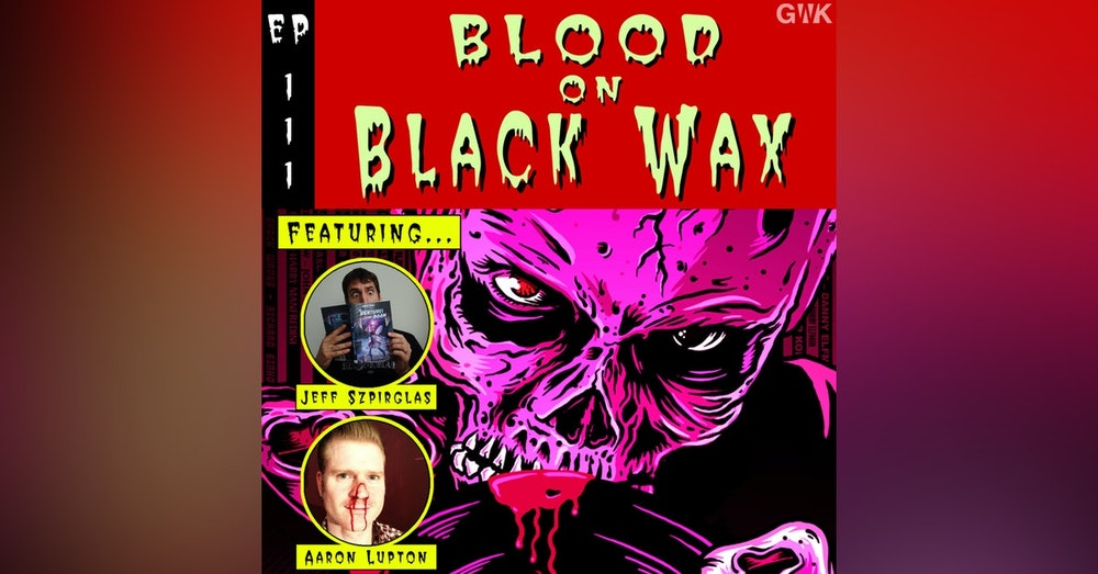 111 - Blood on Black Wax