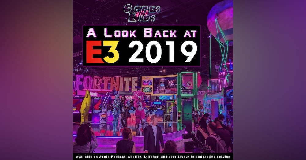 112 - A Look Back at E3 2019