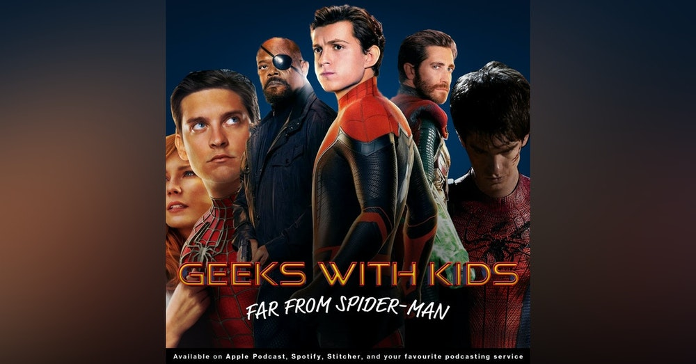 116 - Far from Spider-Man