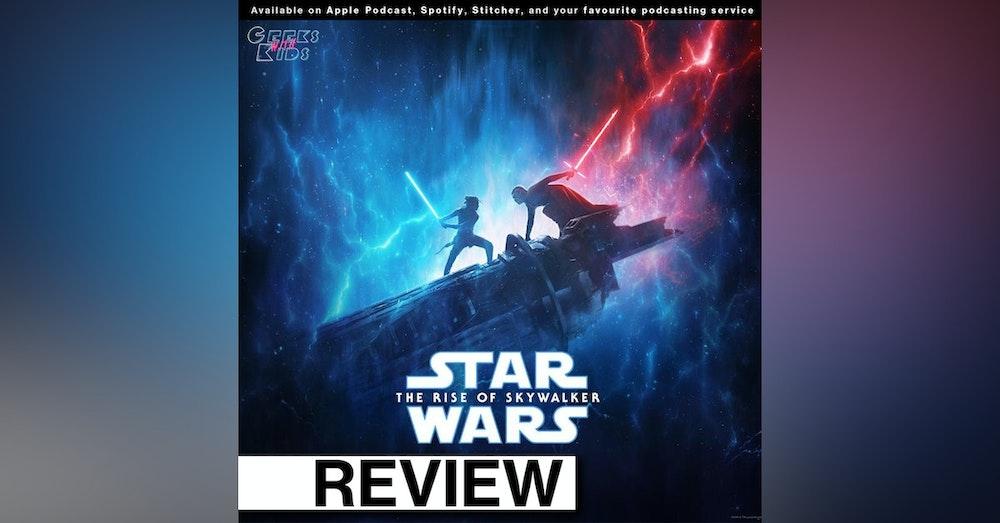 129 - The Geeks vs Star Wars Episode IX: The Rise of Skywalker