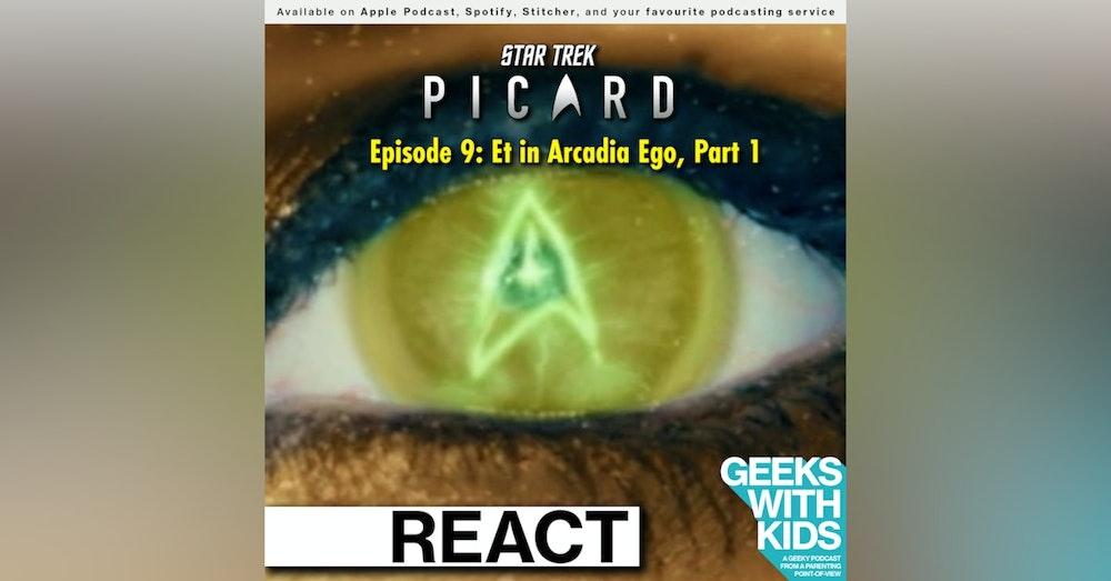 "BONUS - The Geeks React to ""Star Trek: Picard"" - S01E09 - Et in Arcadia Ego, Part 1"