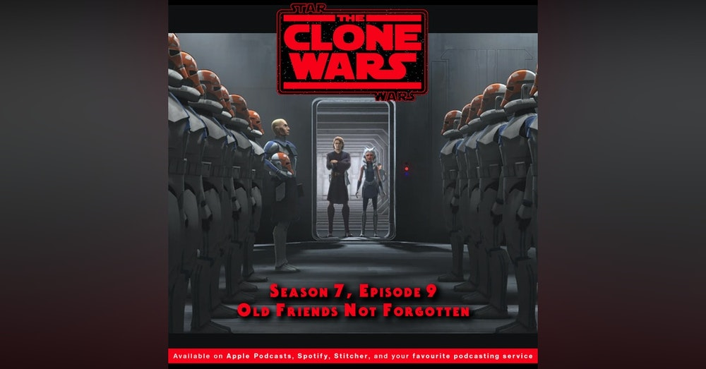 """BONUS - The Geeks React to """"Star Wars: Clone Wars"""" S07E09 - Old Friends Not Forgotten"""