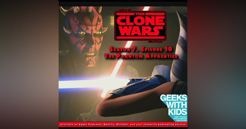 "BONUS - The Geeks React to ""Star Wars: Clone Wars"" S07E10 - The Phantom Apprentice"