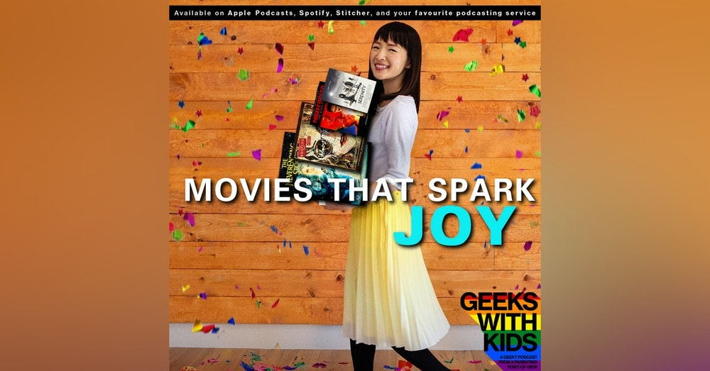 142 - Movies That Spark Joy