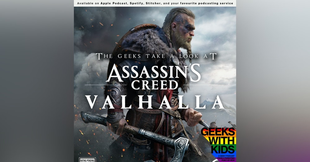 Bonus - The Geeks Take a Look at Assassin's Creed Valhalla