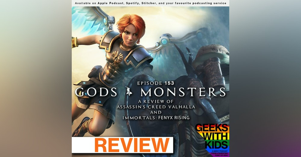 153 - Gods & Monsters: A Review of Assassin's Creed Valhalla & Immortals: Fenyx Rising