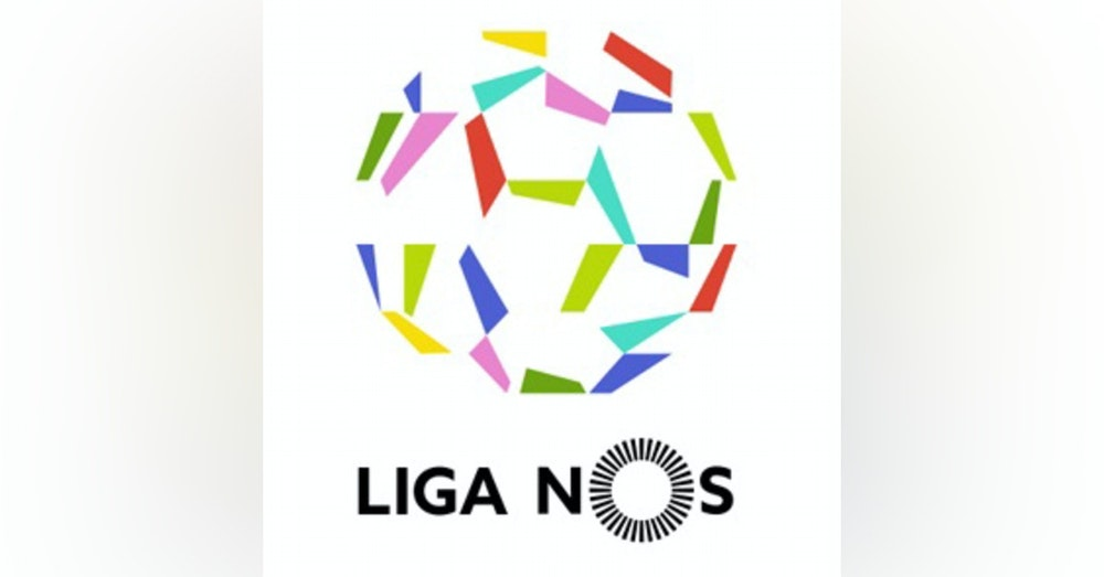 #30: Liga NOS is BACK w/Aaron Barton of Proxima Jornada